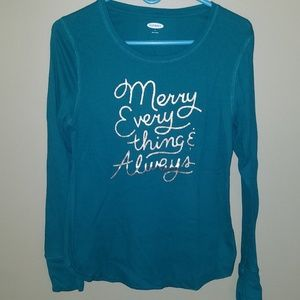 Merry Everything & Always Thermal Shirt